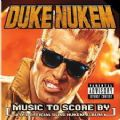 Duke Nukem - Music To Score By (The Official Album Feat. Megadeth, Slayer, Coal Chamber, Sevendust, Type O Negative) (Imp)