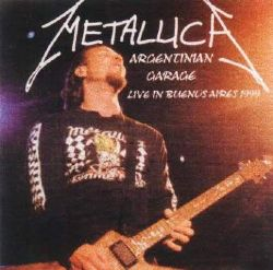 Metallica - Argentinian Garage (Live In Buenos Aires 1999