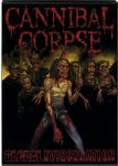 Cannibal Corpse - Global Evisceration (Nac DVD)