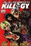 Alan Robert - Killogy (Brea Grant/Marky Ramone/Frank Vincent = IDW Comics/NFL Zine) (Nac/Graphic Novel)