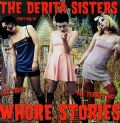 The DeRita Sisters - Whore Stories (Big Lizard Records - 20 Songs) (Imp)
