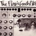 The Flow - The Flow´s Greatest Hits (16 Songs/Shadoks Music, 2003) (Imp)