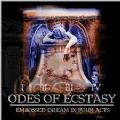 Odes Of Ecstasy - Embossed Dream In Four Acts (Imp)