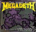 Megadeth - The Story Of (Thunder/Metalline, 1996 = 3 Songs Single - 16 Pages Story Booklet) (Imp/Digi)
