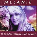 Melanie - Freedom Knows My Name (Lonestar Records, 1993 - 1 Acoustic Bonus) (Imp)