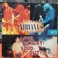 Nirvana - Live ! Tonight ! Soud Out !! (Geffen Home Video, 1994) (Imp - Laser Disc)