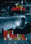 Bruce Springsteen And The Street Band - Blood Brothers (Nac DVD)