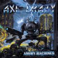 Axe Crazy - Angry Machines EP (With Demos 2010 & Live Heavy Metal Night 2015 = 11 Songs) (Nac)