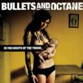 Bullets And Octane - In The Mouth Of The Young (RCA, 2006 - 12 Songs Version) (Imp)