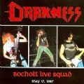 Darkness - Bocholt Live Squad (May 17, 1987 - Battle Cry Records 2005) (Imp)
