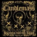 Candlemass - Psalms For The Dead (Nac)