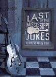 Last Of The Mississippi Jukes - Various (Feat. Alvin Youngblood Hart, Greg Fingers Taylor & More - A Film By Robert Mugge) (Nac DVD)