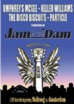Umphrey´s Mcgee/Keller Williams/The Disco Biscuits/Particle - Jam In The Dam (Live From The Legendary Melkweg In Amsterdam, 2005) (Imp/Duplo - DVD)