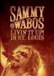 Sammy And The Wabos - Livin It Up In St Louis (Sold Out 2006 US Tour/Van Halen) (Imp/Slip - DVD)