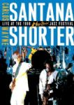 Santana & Shorter - Live At The 1988 Montreux Jazz Festival (Carlos Santana & Wayne Shorter) (Imp DVD)