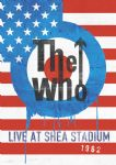 The Who - Live At Shea Stadium 1982 (Nac DVD)