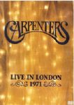 Carpenters - Live In London 1971 (Nac DVD)