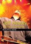 Jeff Healey And The Jazz Wizards - Beautiful Noise (Toronto TV Show - Live 2006) (Imp DVD)