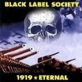 Black Label Society - 1919 Eternal (Nac)