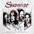 Shadowside - Shades Of Humanity (Nac)
